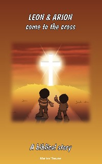 Cover Leon & Arion come to the cross
