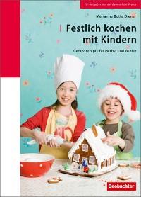 Cover Festlich kochen mit Kindern