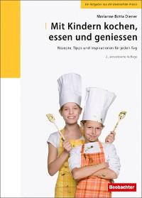 Cover Mit Kindern kochen, essen und geniessen