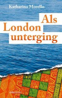 Cover Als London unterging