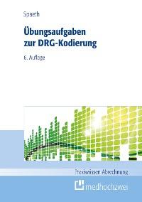 Cover Übungsaufgaben zur DRG-Kodierung