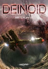 Cover Deinoid 4: Katorga 11