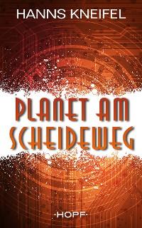 Cover Planet am Scheideweg