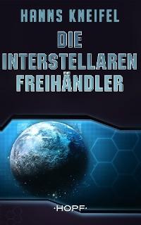 Cover Die Interstellaren Freihändler