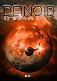 Cover Deinoid XT 4: Götterdämmerung