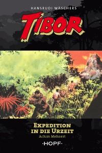 Cover Tibor 8: Expedition in die Urzeit