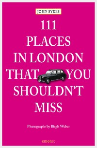 Cover 111 Places in London, that you shouldn't miss