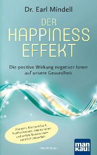 Cover Der Happiness-Effekt - Die positive Wirkung negativer Ionen auf unsere Gesundheit