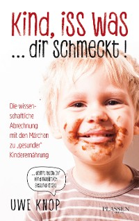 Cover Kind, iss was ... dir schmeckt!