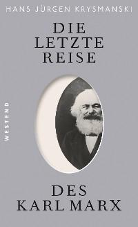 Cover Die letzte Reise des Karl Marx