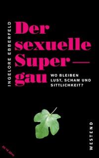 Cover Der sexuelle Supergau
