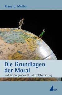 Cover Die Grundlagen der Moral
