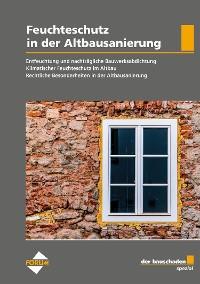 Cover der bauschaden Spezial Feuchteschutz in der Altbausanierung