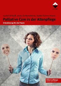 Cover Palliative Care in der Altenpflege
