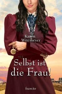 Cover Selbst ist die Frau!
