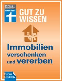 Cover Immobilien verschenken und vererben