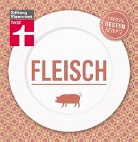 Cover Fleisch - Unsere besten Rezepte