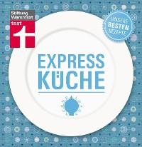 Cover Expressküche - Unsere besten Rezepte
