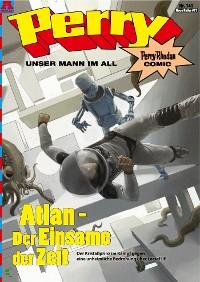 Cover Perry - unser Mann im All 141: Atlan - Der Einsame der Zeit