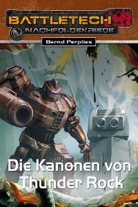 Cover BattleTech 28: Die Kanonen von Thunder Rock