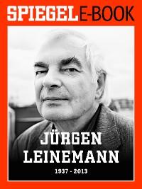 Cover Jürgen Leinemann (1937-2013)