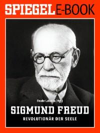Cover Sigmund Freud - Revolutionär der Seele