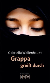 Cover Grappa greift durch