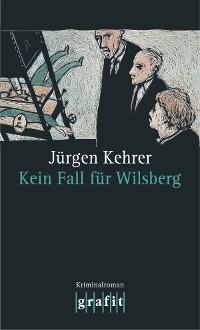 Cover Kein Fall für Wilsberg