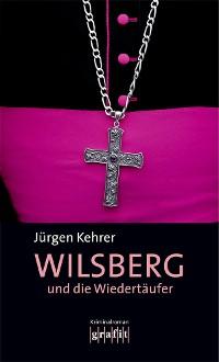 Cover Wilsberg und die Wiedertäufer