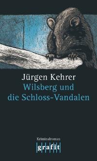 Cover Wilsberg und die Schloss-Vandalen