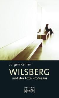 Cover Wilsberg und der tote Professor