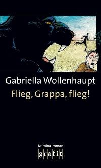 Cover Flieg, Grappa, flieg!