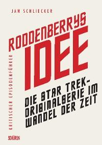 Cover Roddenberrys Idee