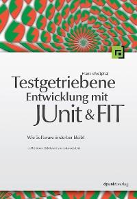 Cover Testgetriebene Entwicklung mit JUnit&FIT