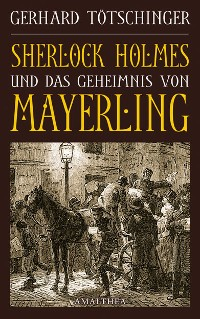 Cover Sherlock Holmes und das Geheimnis von Mayerling