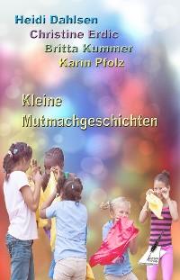 Cover Kleine Mutmachgeschichten