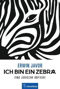 Cover Ich bin ein Zebra