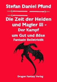 Cover Die Zeit der Helden und Magier III