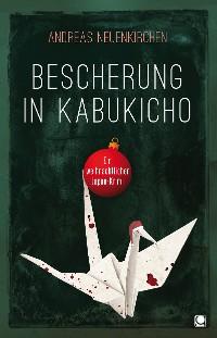 Cover Bescherung in Kabukicho