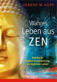 Cover Wahres Leben aus Zen