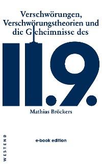 Cover Verschwörungen, Verschwörungstheorien und die Geheimnisse des 11.9.