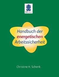 Cover Handbuch der energetischen Arbeitssicherheit