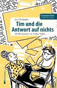 Cover Tim und die Antwort auf nichts