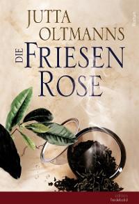 Cover Die Friesenrose