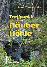 Cover Treffpunkt Räuberhöhle
