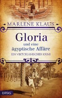 Cover Gloria und eine ägyptische Affäre