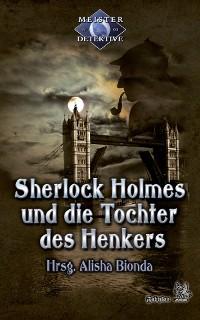 Cover Sherlock Holmes 3: Sherlock Holmes und die Tochter des Henkers