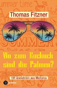 Cover Wo zum Kuckuck sind die Palmen?