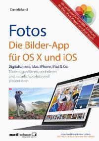 Cover Fotos - die Bilder-App für OS X und iOS / digitale Bilder organisieren, optimieren und präsentieren