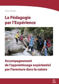 Cover La Pédagogie par l'Expérience